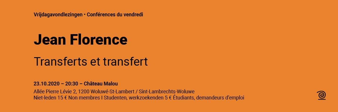 23.10.2020: Jean Florence, Transferts et transfert